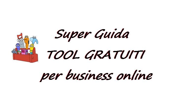 Tool Gratuiti per chi fa business online
