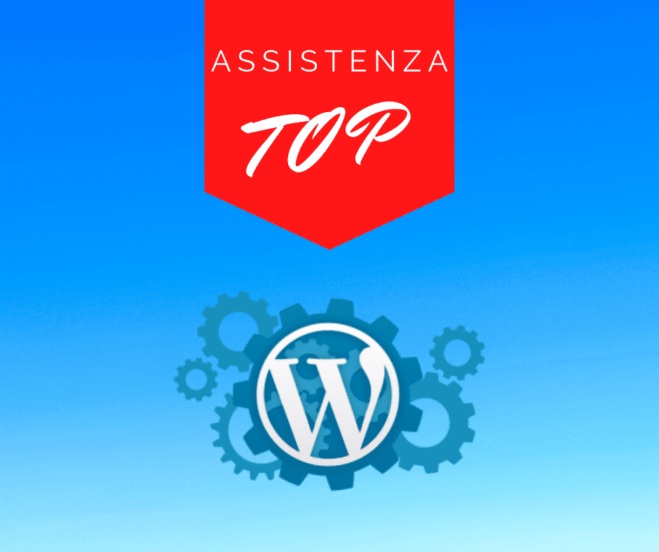 Assistenza Wordpress Mensile TOP